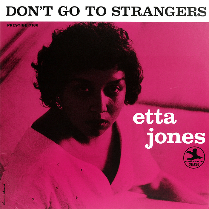 Этта Джонс,Франк Весс,Ричард Вьяндс,Джордж Дювивье,Рой Хейнс Etta Jones. Don't Go To Strangers (LP) etta jones always in our hearts