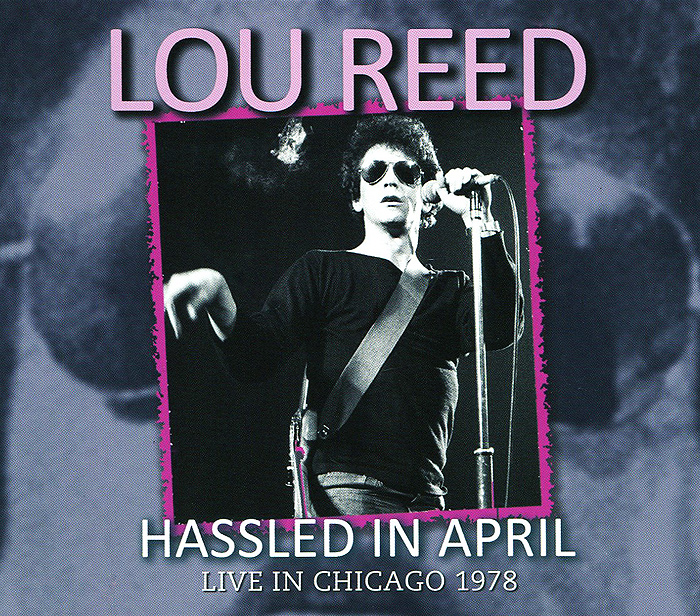 лучшая цена Лу Рид Lou Reed. Hassled In April