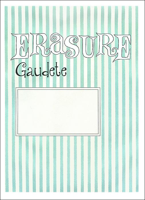 Erasure Erasure. Gaudete erasure erasure world be gone