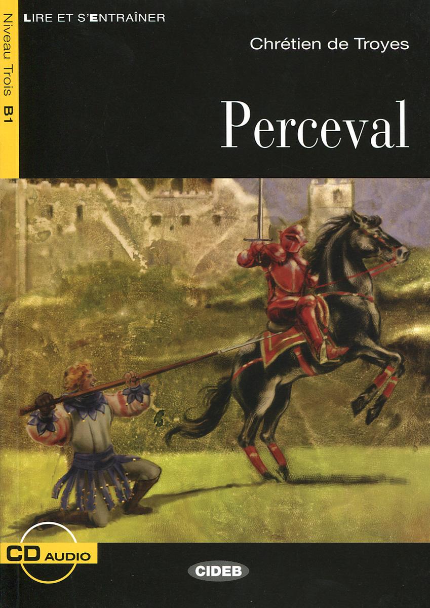 Perceval: Niveau trois B1 (+ CD) dupré d aulnay les aventures du faux chevalier de warwick