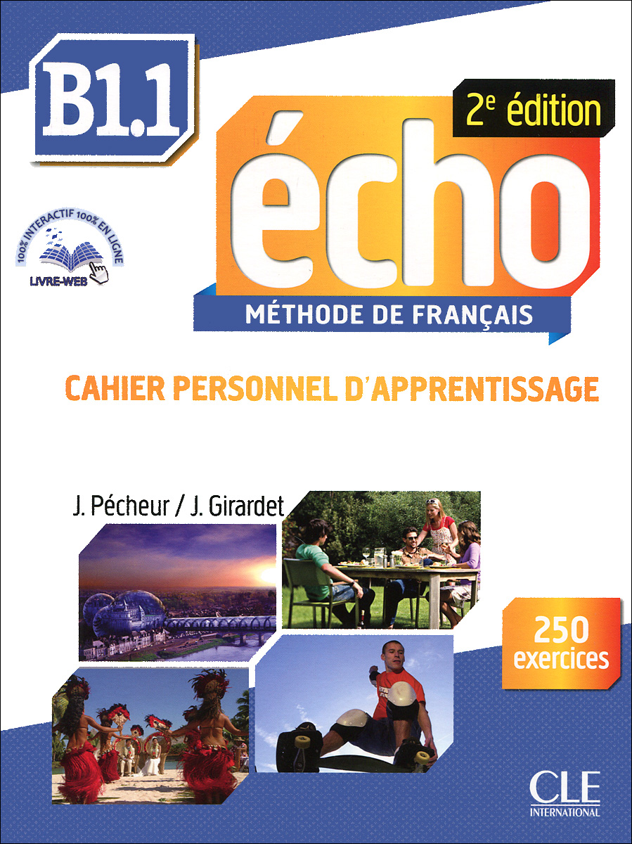 Echo B1.1: Methode de Francais (+ брошюра, CD-ROM) echo b1 1 methode de francais livre du professeur