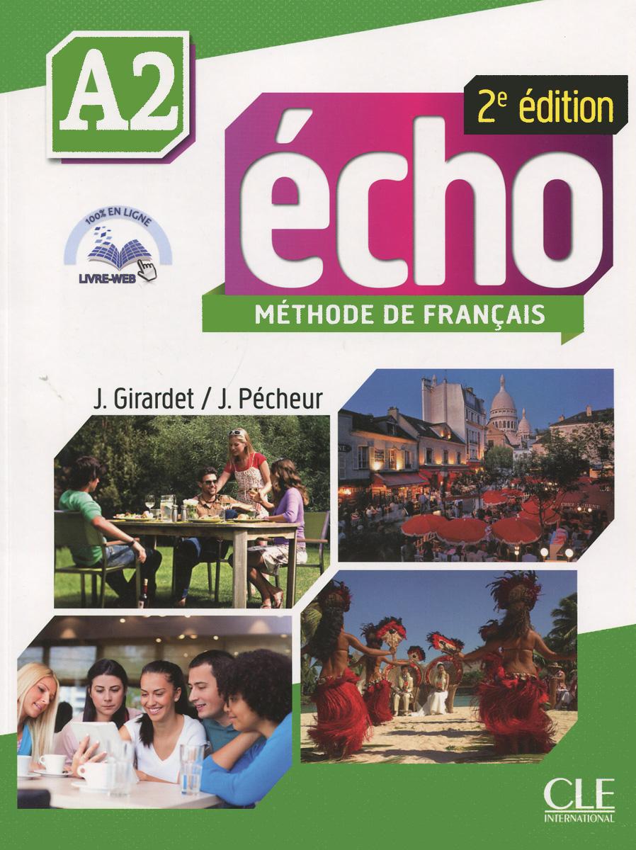 Echo A2: Methode de Francais (+ DVD-ROM) totem 2 methode de francaise a2 livre de l eleve dvd rom