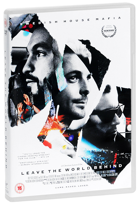 Swedish House Mafia: Leave The World Behind b bahramian transition to a new world order what we leave behind for the next generation