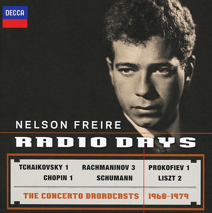 Нельсон Фрейр Nelson Freire. Radio Days. The Concerto Broadcasts 1968-1979 (2 CD) рики нельсон rick nelson rick nelson in concert the troubadour 1969 expanded edition 2 cd