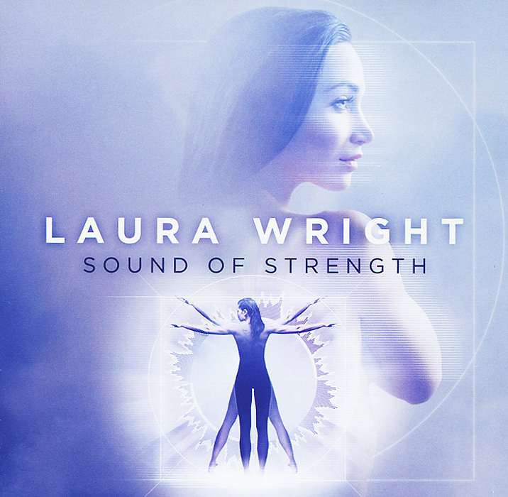 Лора Райт Laura Wright. The Sound Of Strength the original of laura