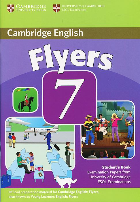 Cambridge Flyers 7: Student's Book go flyers cl cd
