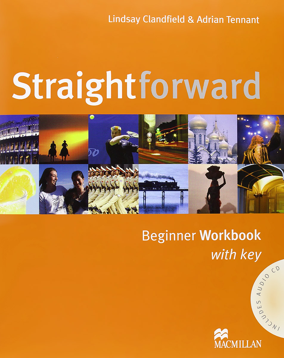 Straightforward: Beginner: Workbook with Key (+ CD) straightforward elementary workbook cd