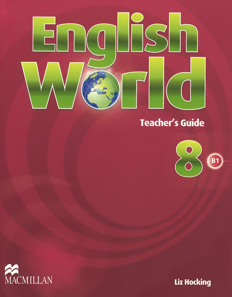 English World: Level 8: Teacher's Guide