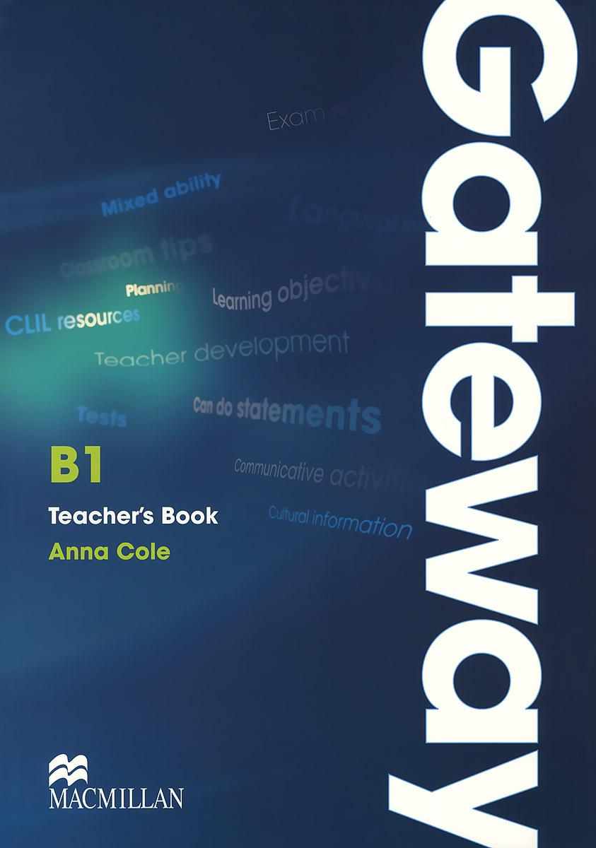 Gateway B1: Teacher's Book (+ CD-ROM)