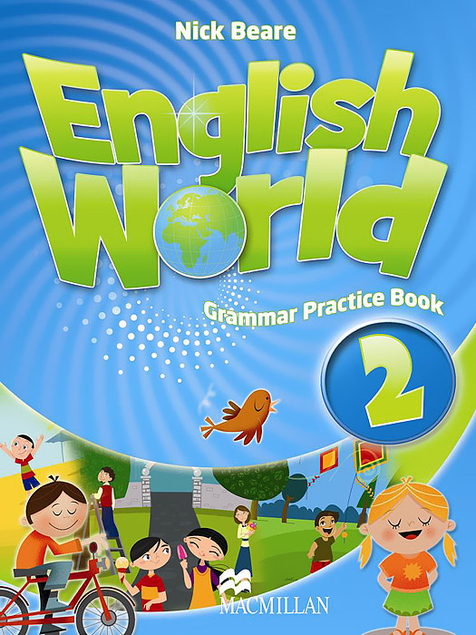 English World 2: Grammar Practice Book the comparative typology of spanish and english texts story and anecdotes for reading translating and retelling in spanish and english adapted by © linguistic rescue method level a1 a2