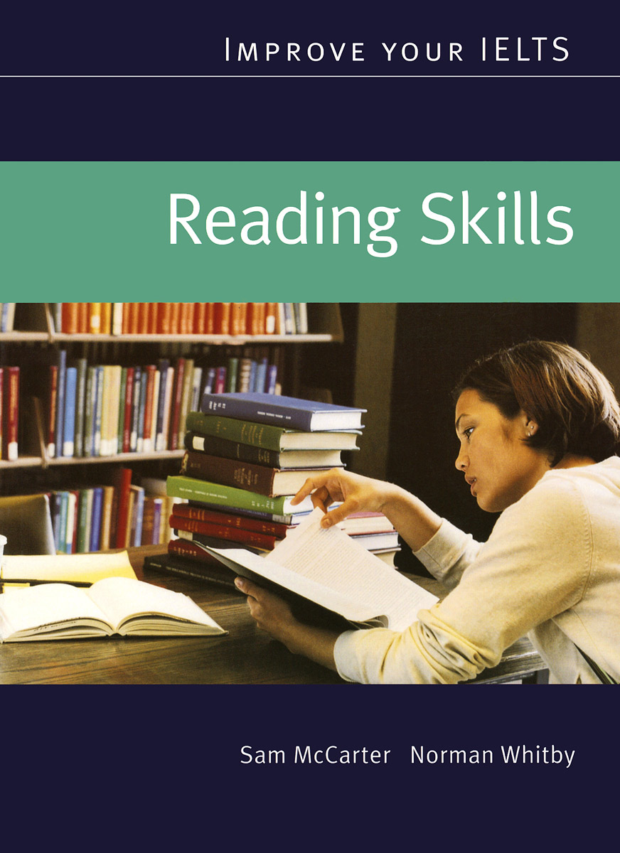 Reading Skills: Improve Your IELTS in context steps to academic reading developing academic reading skills