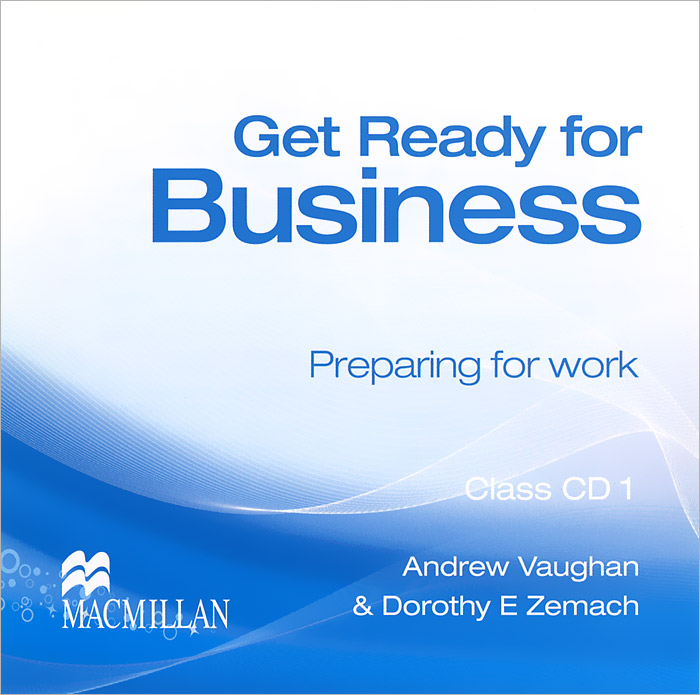Get Ready for Business 1: Preparing for Work (аудиокурс на 2 CD) key concepts in international business