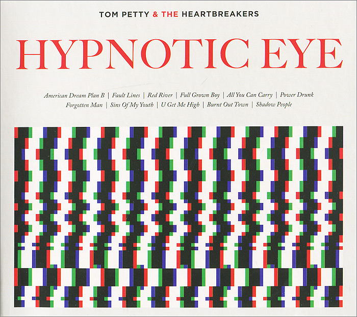 Фото - Tom Petty And The Heartbreakers Tom Petty and the Heartbreakers. Hypnotic Eye tom petty tom petty heartbreakers into the great wide open