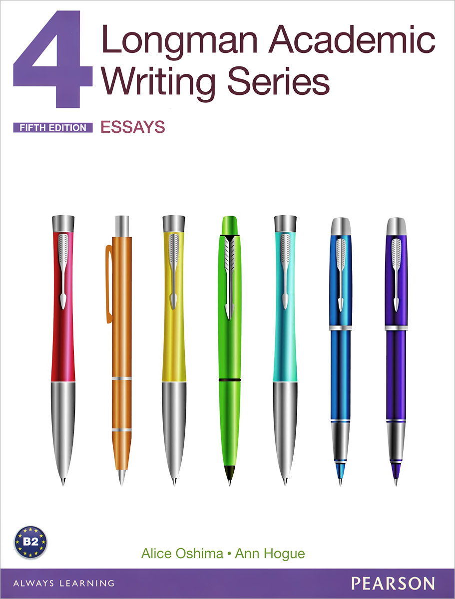 Longman Academic Writing Series 4: Essays the writing system