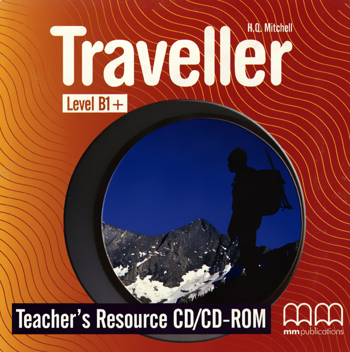 Traveller: Level B1+: Teacher's Resource (аудиокурс на CD-ROM) traveller intermediate b1 student s book