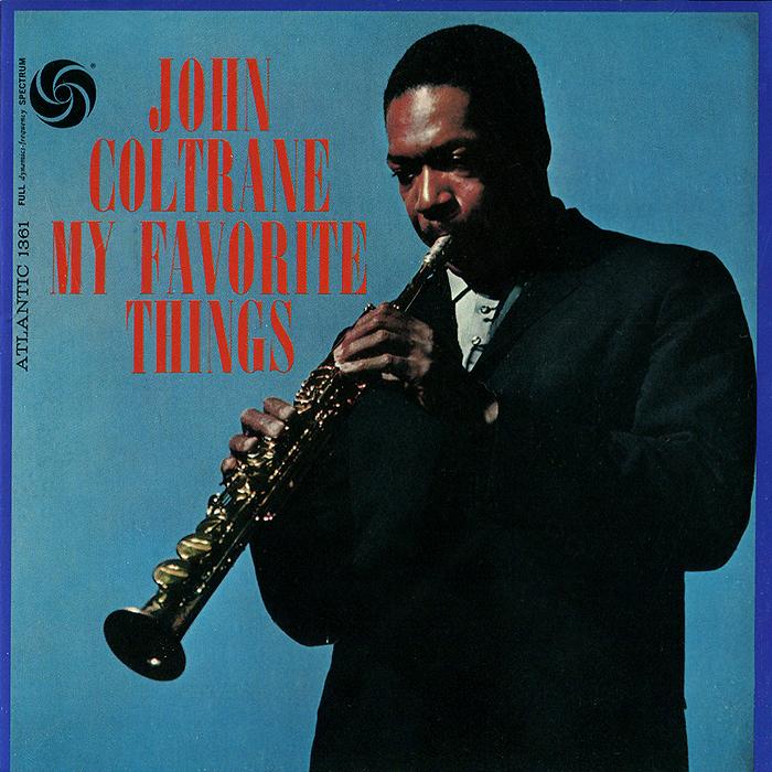 лучшая цена Джон Колтрейн,Маккой Тайнер,Стив Дэвис,Элвин Джонс John Coltrane. My Favorite Things