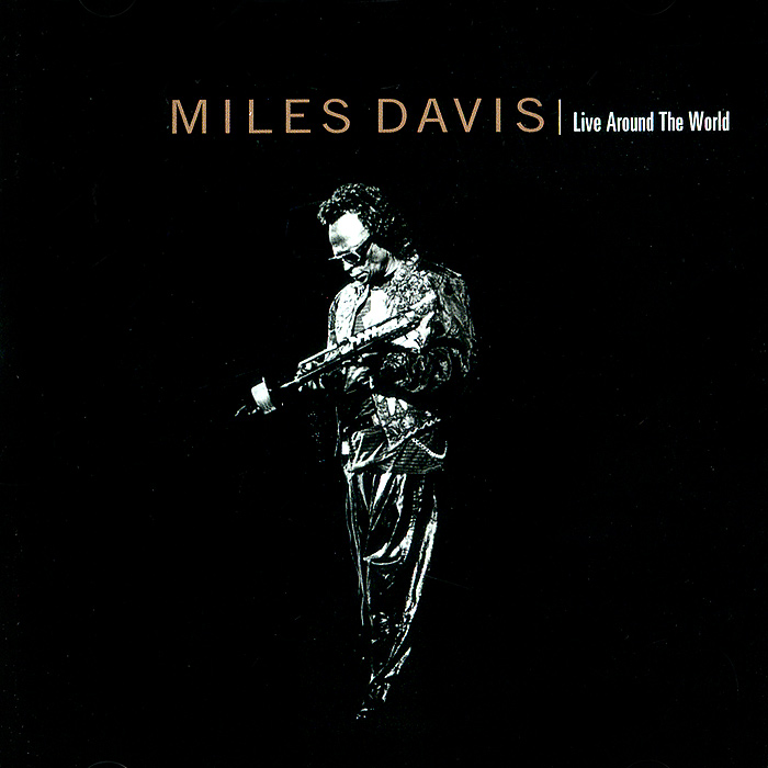 Майлз Дэвис,Кенни Гарретт,Джоуи ДеФранческо Miles Davis. Live Around The World nella гарретт