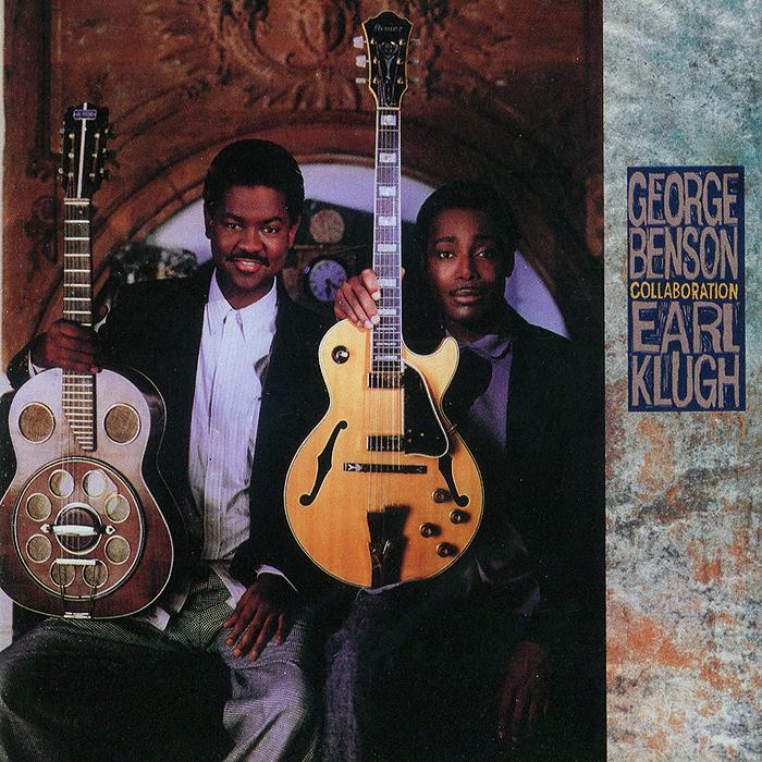 Джордж Бенсон,Эрл Клаф George Benson, Earl Klugh. Collaboration джордж бенсон george benson the greatest hits of all