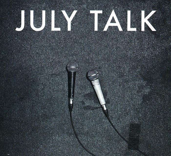 цена на July Talk July Talk. July Talk