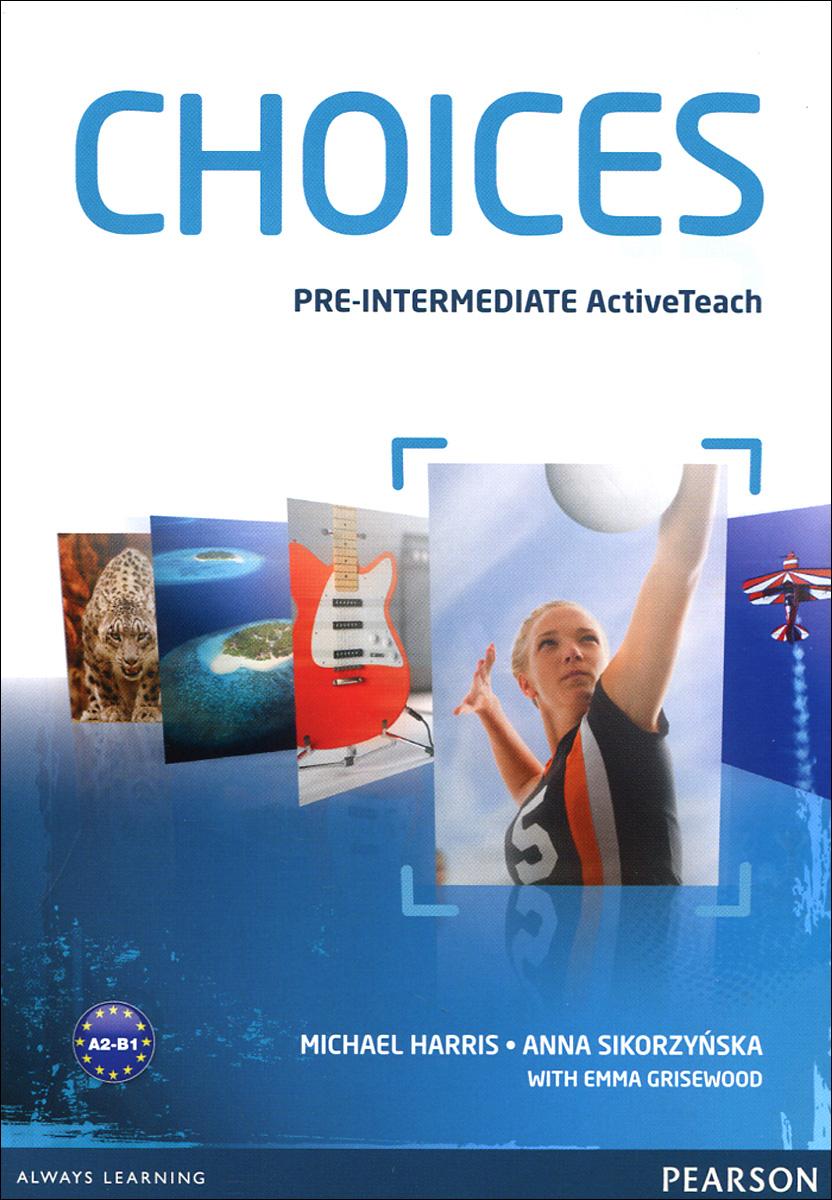 Choices:  Pre-Intermidiate Active Teach