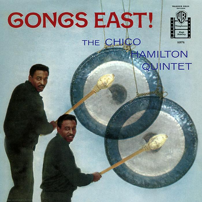 лучшая цена The Chico Hamilton Quintet The Chico Hamilton Quintet. Gongs East!
