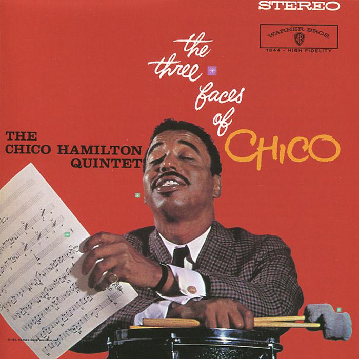 The Chico Hamilton Quintet The Chico Hamilton Quintet. The Three Faces of Chico edmond hamilton the best of edmond hamilton