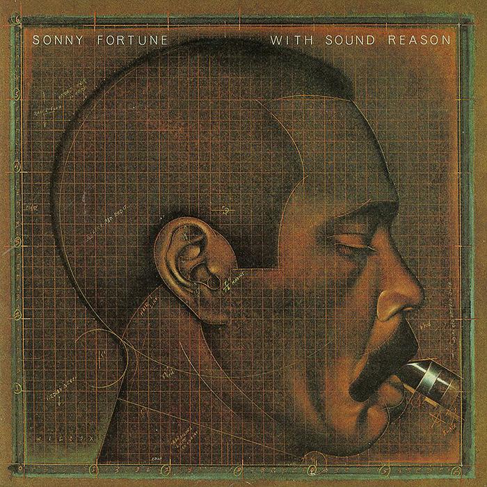 Сонни Фортун Sonny Fortune. With Sound Reason сонни кларк sonny clark leapin and lopin