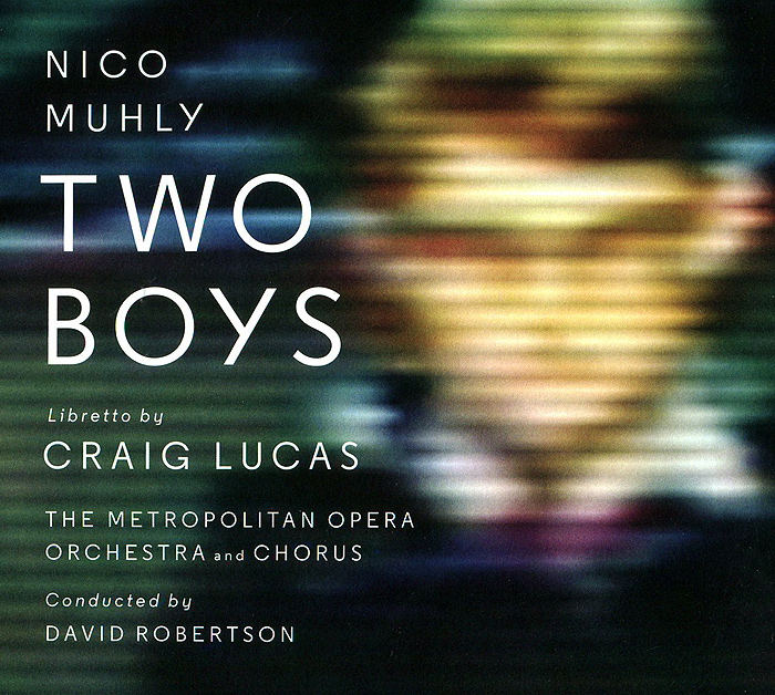 Нико Мули,Пол Эпплби,Деннис Петерсен,Элис Кут Nico Muhly. Two Boys (2 CD) o ravanello scene al presepio op 129