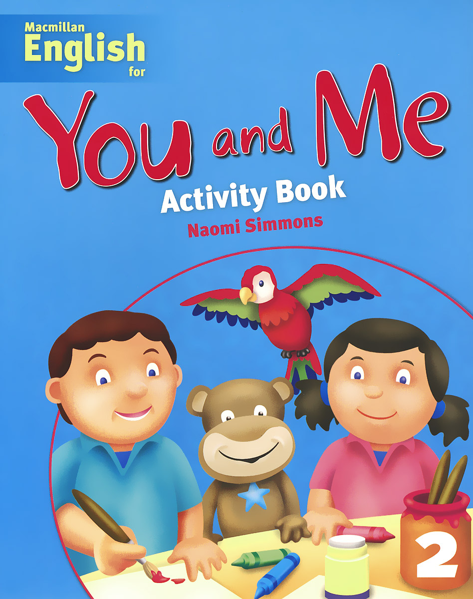 You and Me: Activity Book 2 левчук и костюченко м назаров а first aid in case of accidents and emergency situations course book