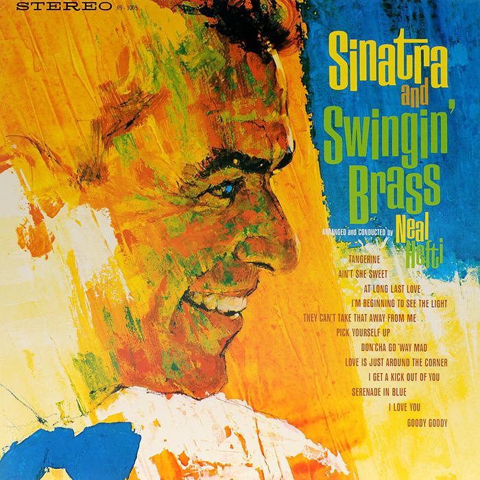Фрэнк Синатра,Хефти Нил Frank Sinatra. Sinatra And Swingin' Brass (LP)