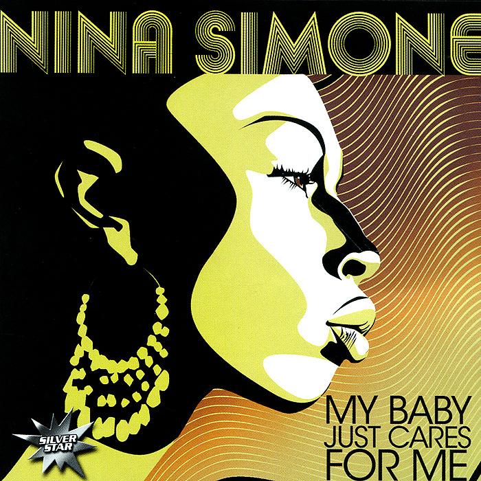 Нина Симон Nina Simone. My Baby Just Cares For Me цены онлайн