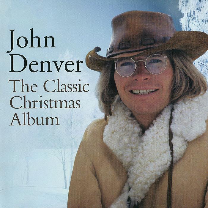 Джон Дэнвер John Denver. The Classic Christmas Album 2017 christmas pendant silicone stamp cutting dies stencil frame for scrapbook album decor