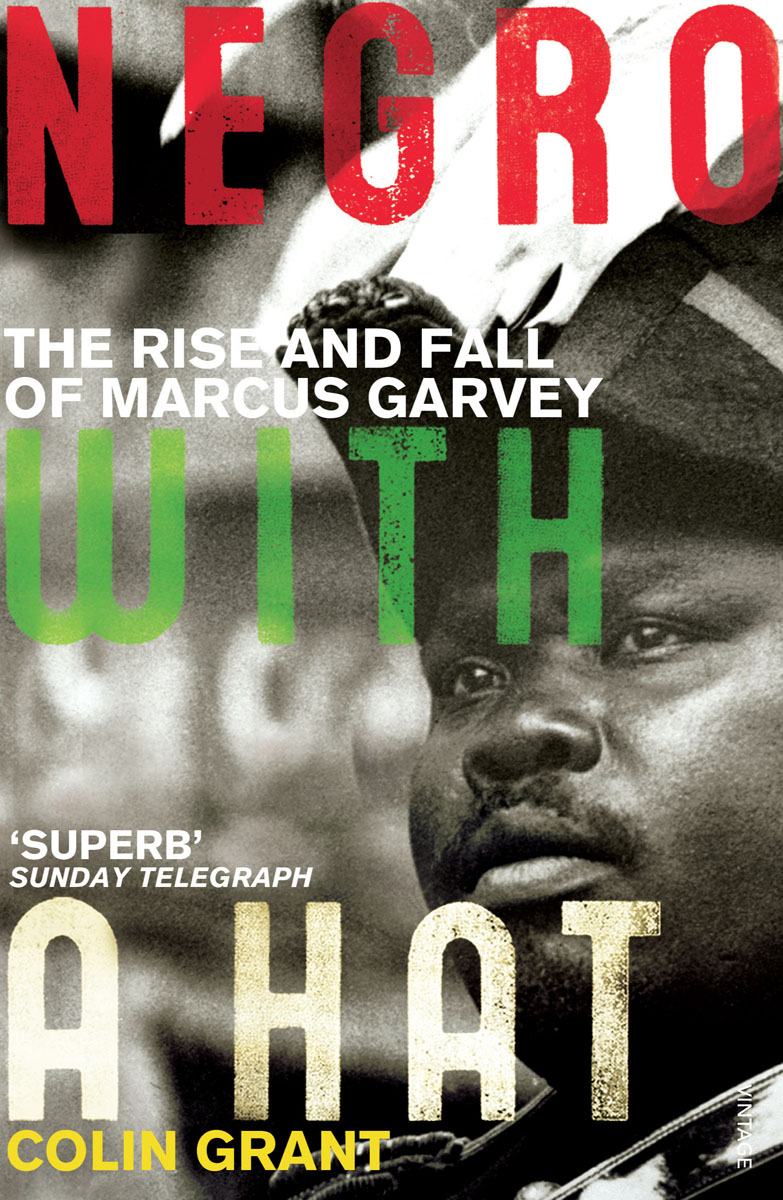 Negro with a Hat: Marcus Garvey guy garvey guy garvey courting the squall