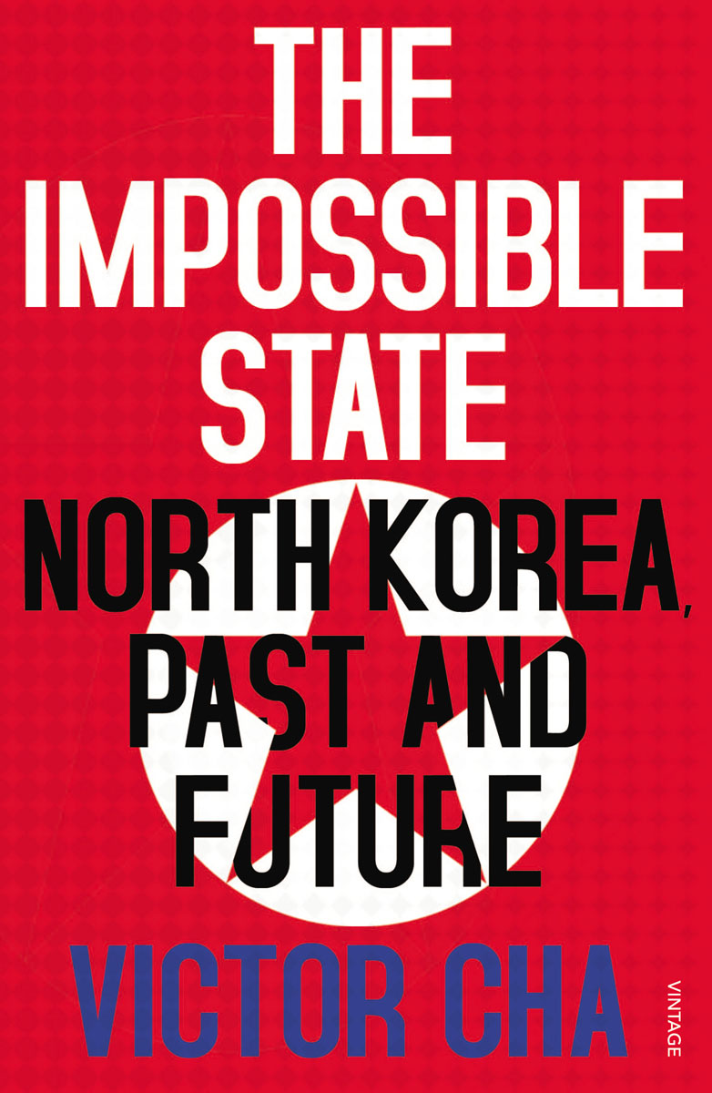 The Impossible State kim jong il s leadership of north korea