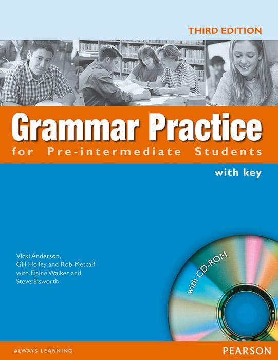Grammar Practice for Pre-Intermediate Students: With Key (+ CD-ROM) grammar practice for intermediate students with key cd