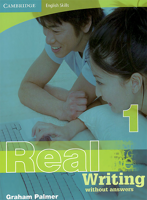 Cambridge: English Skills: 1: Real English Writing Without Answers at home with english 7 9