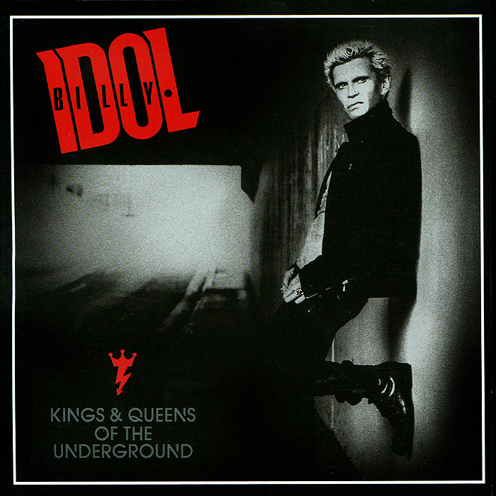 лучшая цена Билли Айдл Billy Idol. Kings & Queens Of The Underground