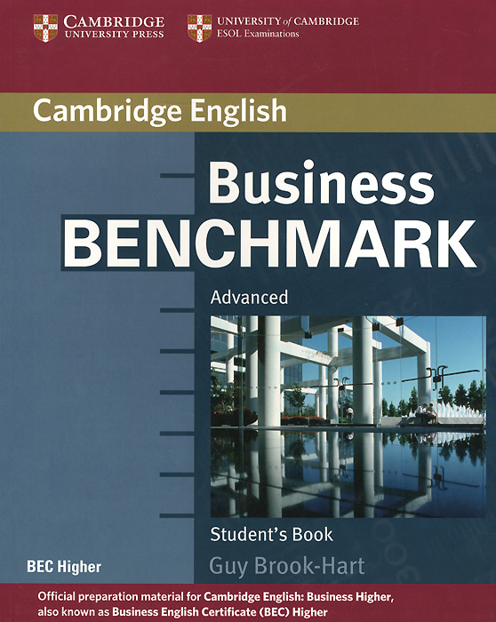 Business Benchmark: Advanced: Student's Book brook hart g business benchmark advanced higher teacher s resource book