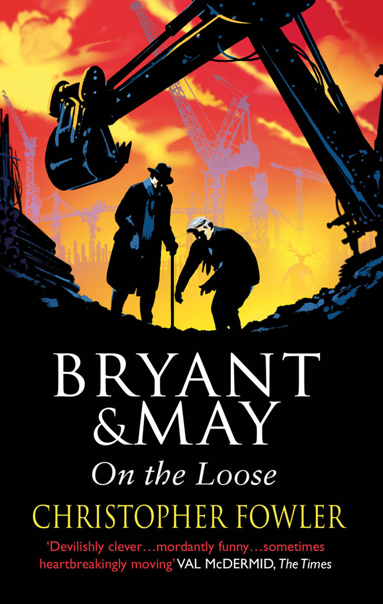 Bryant and May On The Loose arthur bryant the turn of the tide