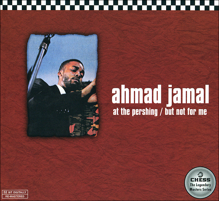 Ахмад Джамал Ahmad Jamal. At The Pershing / But Not For Me jamal rev 30 lgos men