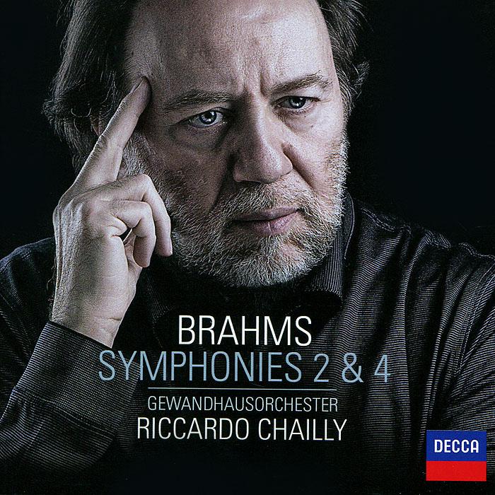 Риккардо Шайи,Gewandhausorchester Brahms. Symphonies Nos. 2 & 4. Gewandhausorchester / Riccardo Chailly все цены