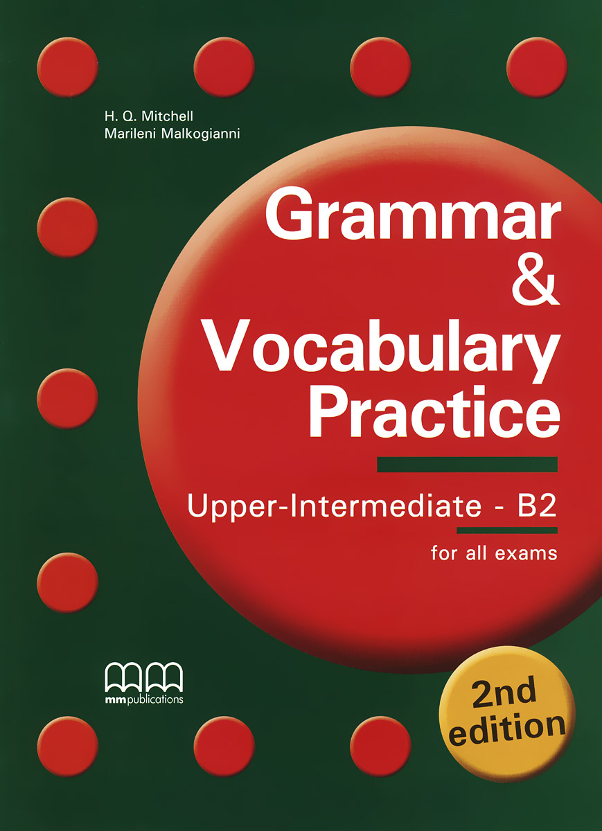 Grammar & Vocabulary Practice: Upper Intermediate B2: Student's Book cae practice tests plus 2 cd rom