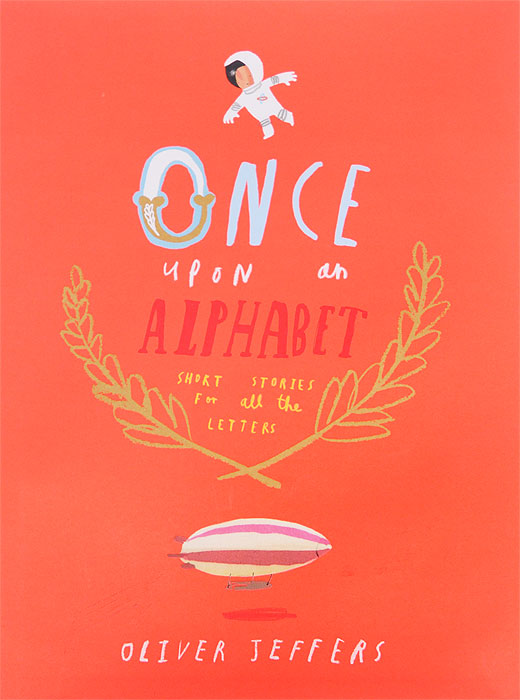Once Upon an Alphabet once upon an alphabet