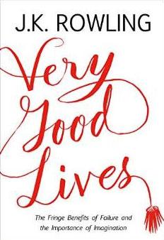 Very Good Lives: The Fringe Benefits of Failure and the Importance of Imagination недорго, оригинальная цена