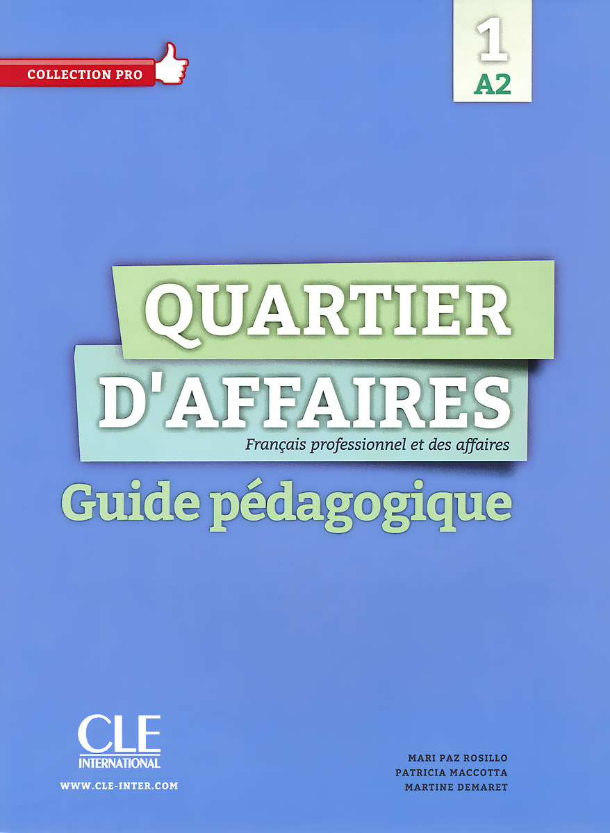 Quartier D'affaires 1: A2: Guide pedagogique et toi methode de francais niveau 3