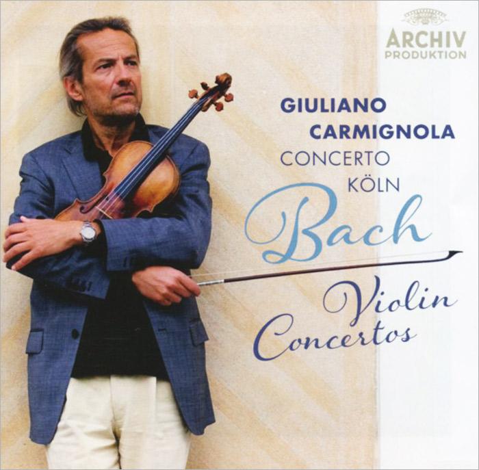 цена на Джулиано Кармигнола,Concerto Koln Bach. Violin Concertos. Giuliano Carmignola / Concerto Koln