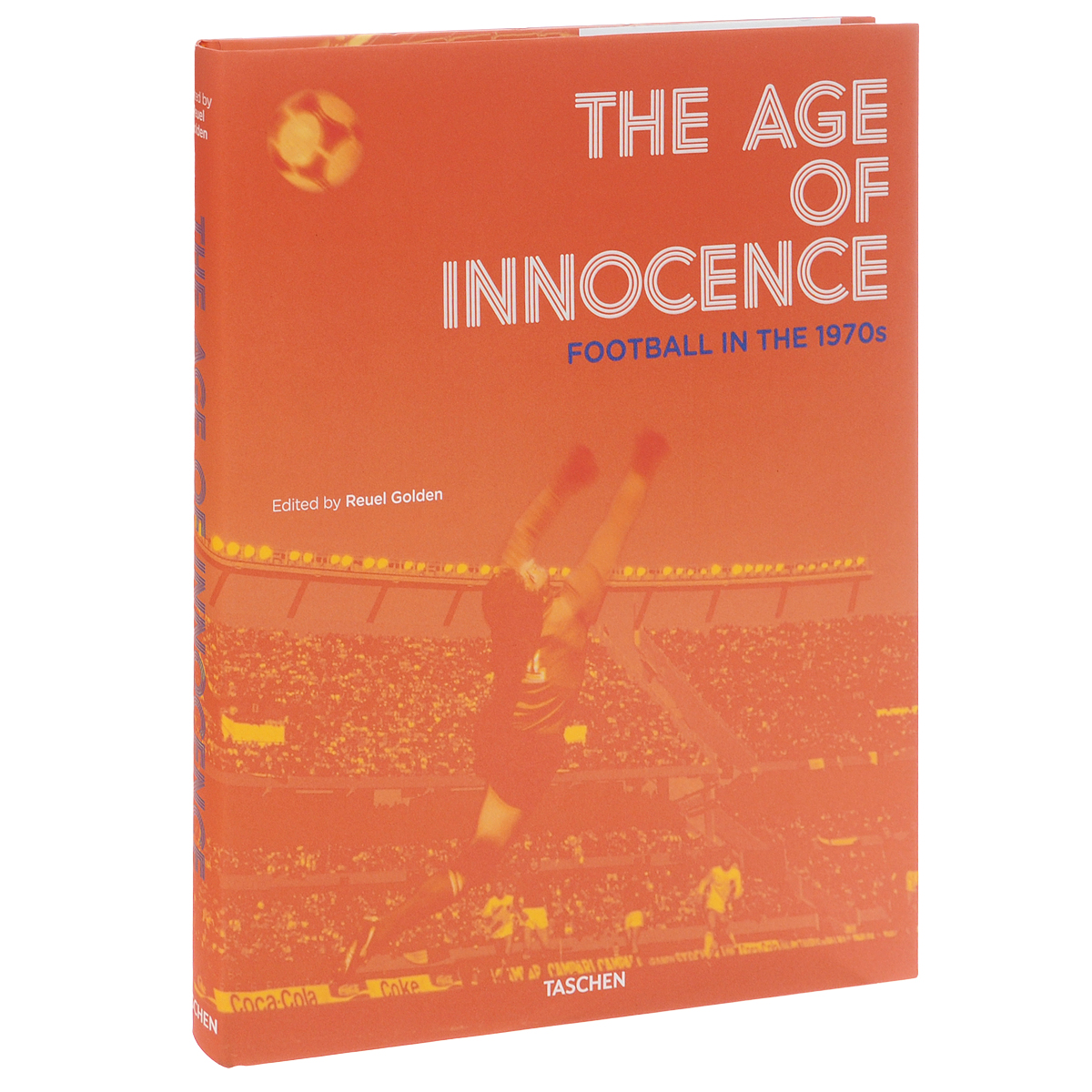 The Age of Innocence: Football in the1970s