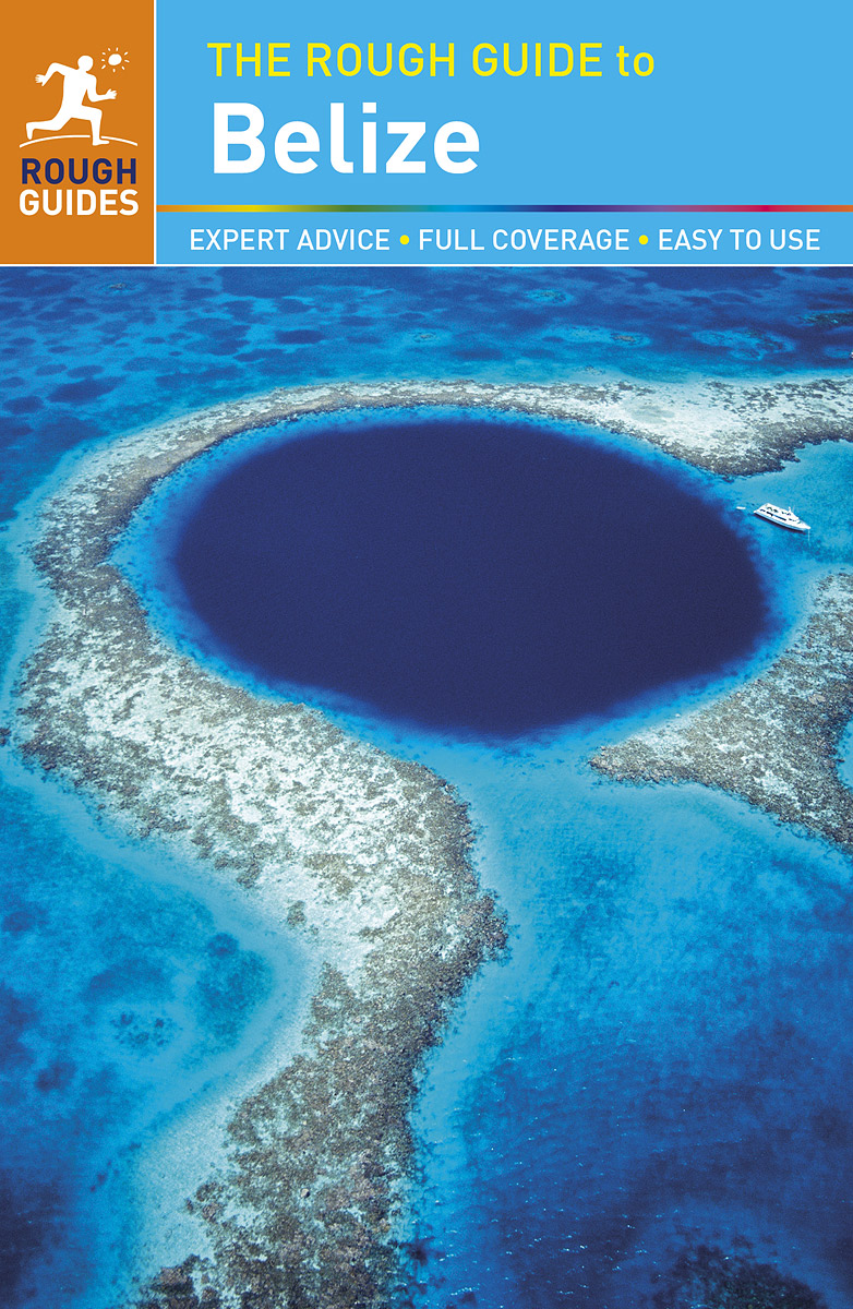 The Rough Guide to Belize the rough guide to tokyo