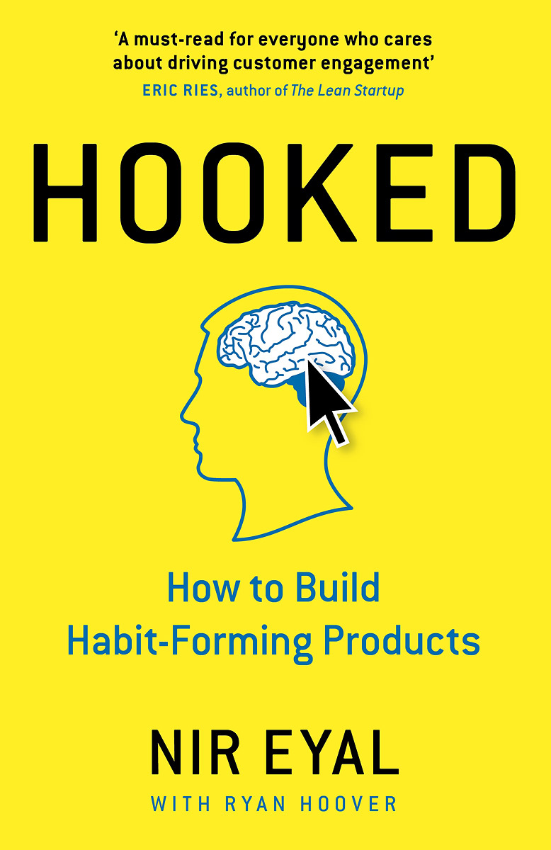 Hooked: How to Build Habit-Forming Products jordan d lewis trusted partners how companies build mutual trust and win together