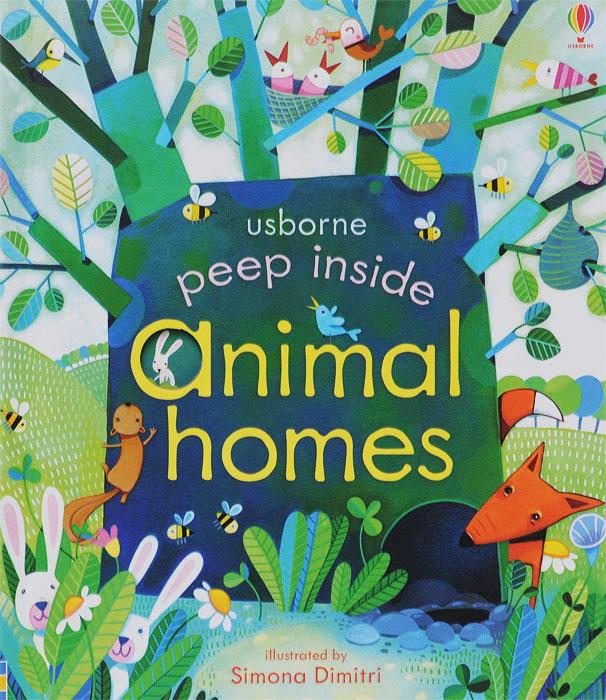 Peep Inside Animal Homes peep ehasalu hullu munga päevik